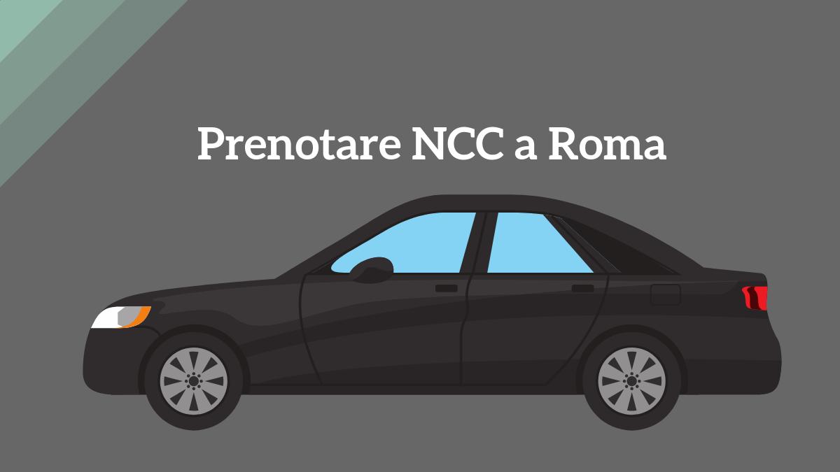 Prenotazione NCC a Roma