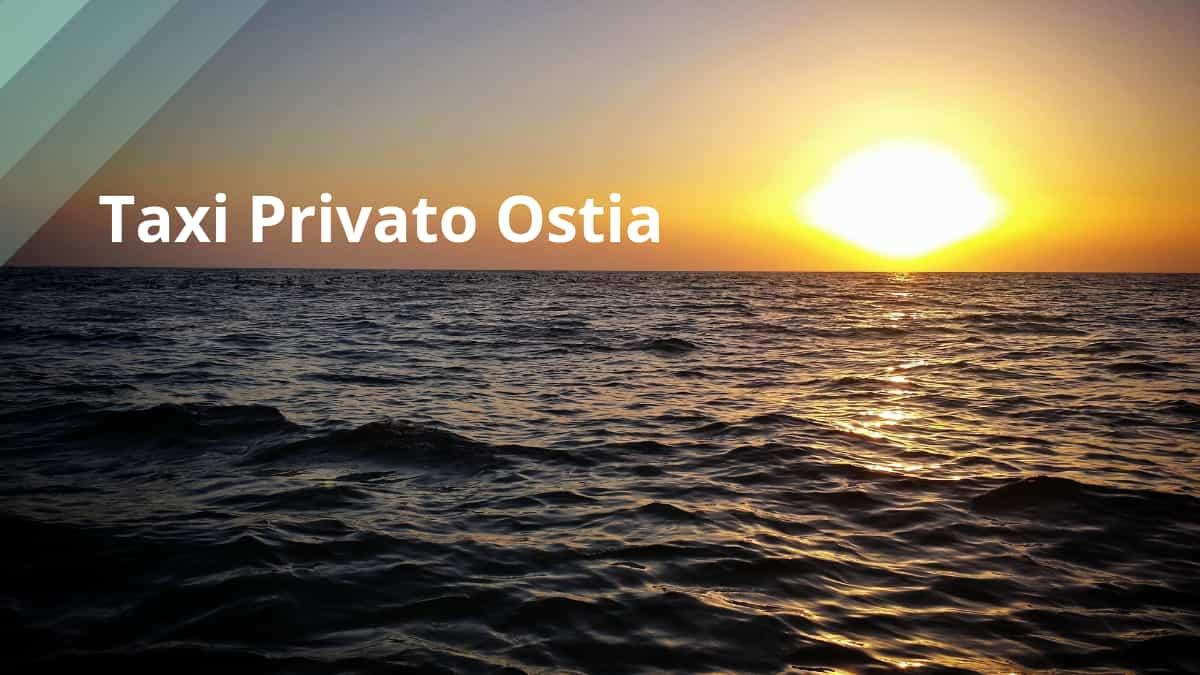 Taxi Privato a Ostia