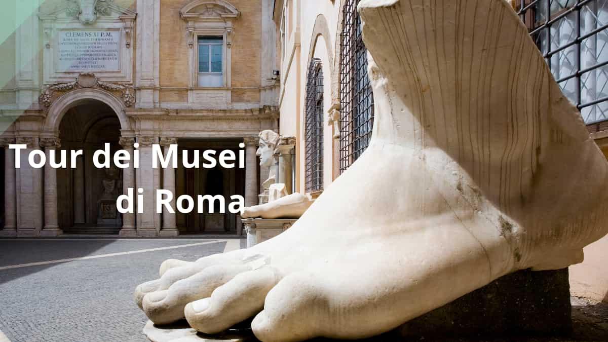 Tour dei Musei di Roma